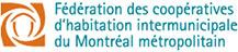 Fédération des coopératives d'habitation intermunicipale du Montréal métropolitain.